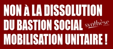 Dissolution du Bastion Social