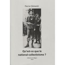 Qu'est-ce que le national-collectivisme ?, Pierre Clementi, Ars Magna.