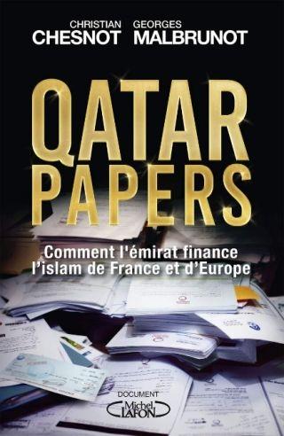 """""""Qatar Papers"""" de Christian Chesnot et Georges Malbrunot (Michel Lafon)"""