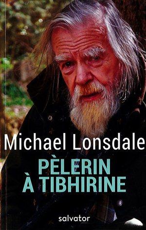 Michael Lonsdale, Pèlerin à Tibhirine (Salvator).