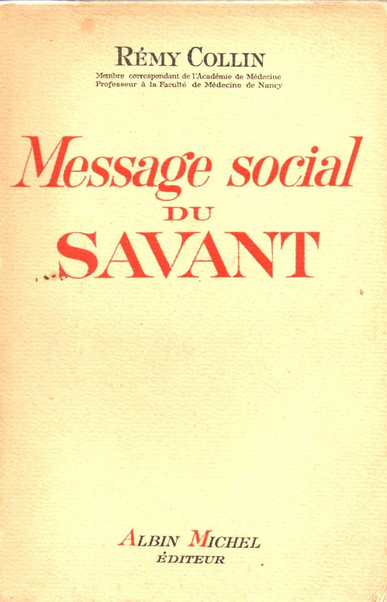 Message social du savant, Rémy Collin (Albin Michel).
