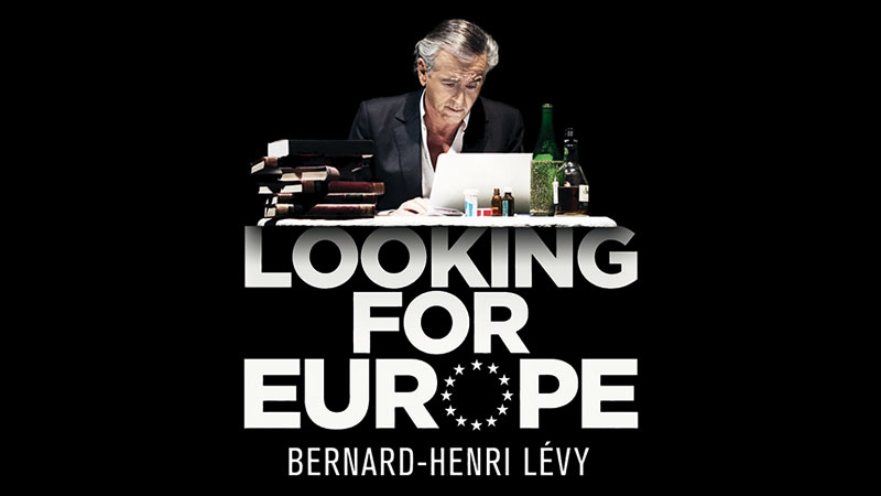 Looking for Europe - BHL