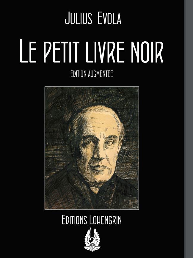 Le petit livre noir, Julius Evola, Éditions Lohengrin.