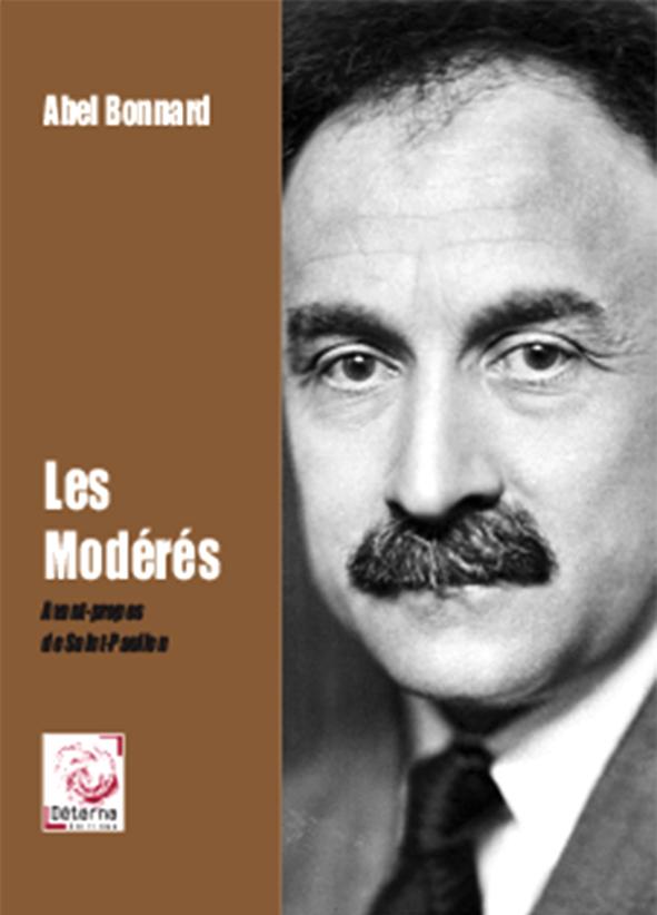 Abel Bonnard, Les Modérés, Déterna.