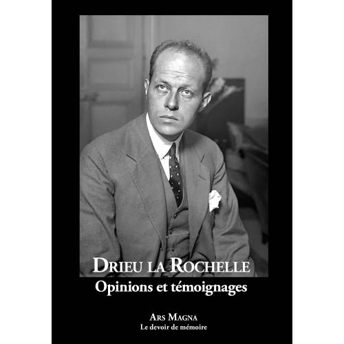 Drieu la Rochelle, Opinions et témoignages, Ars Magna.