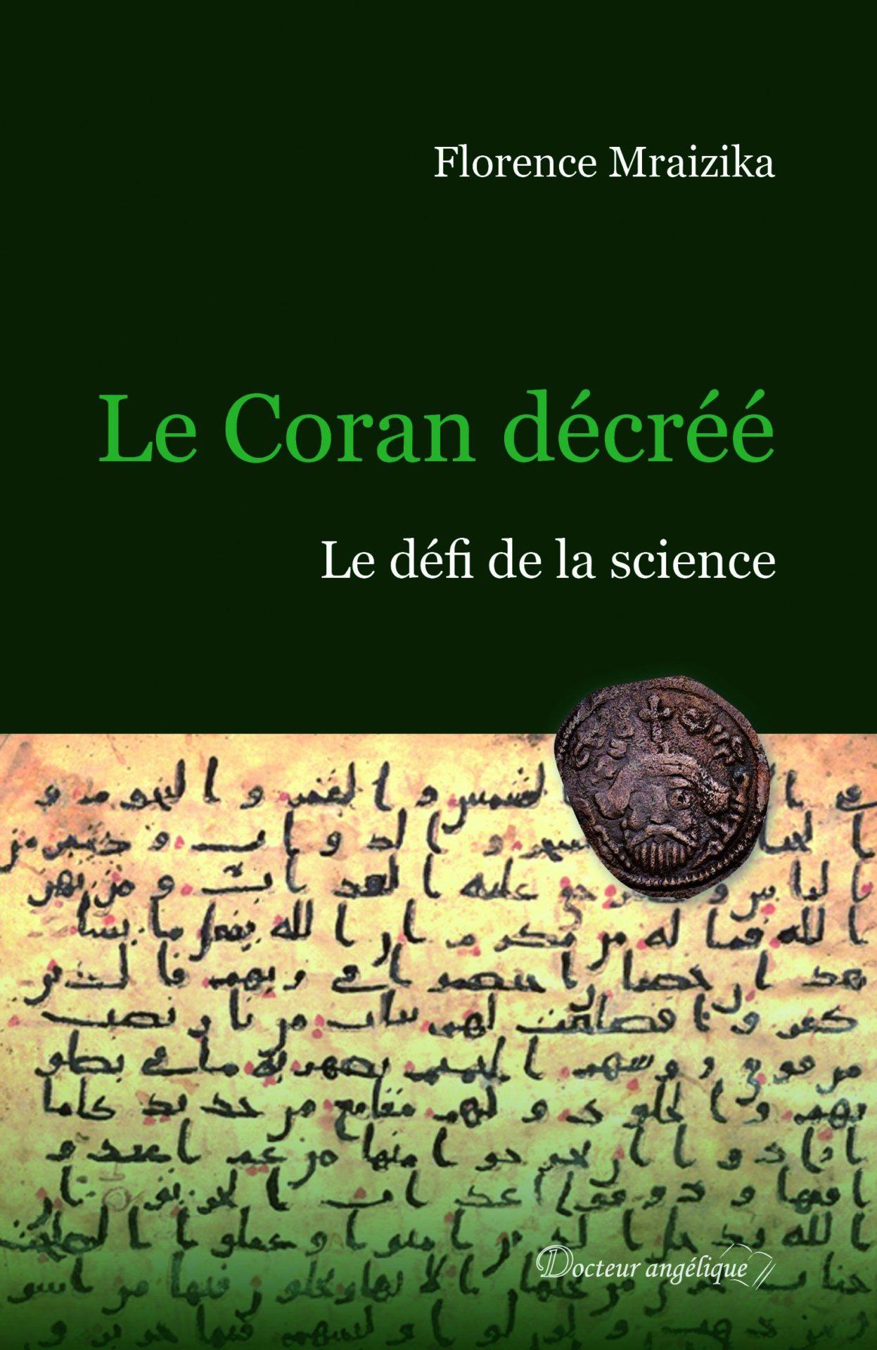 Le Coran décréé, Florence Mraizika (Docteur Angelique).