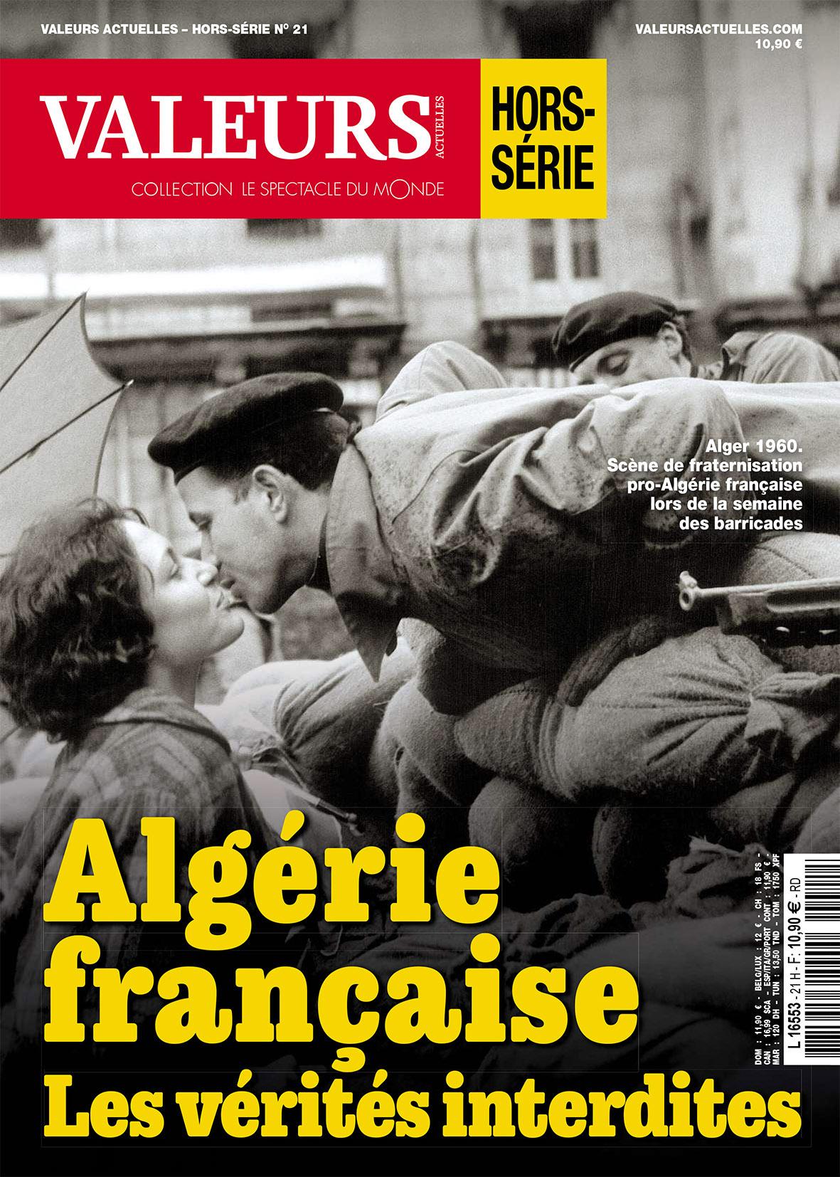 Hors-série Valeurs actuelles « Algérie française, les vérités interdites », 132 pages, 10,90 euros.