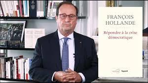 "Francois Hollande, ""Répondre à la crise démocratique"" (Fayard – Terra Nova)."