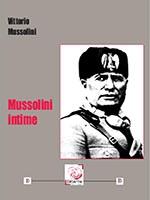 Mussolini Intime, Vittorio Mussolini (Ed. Déterna).