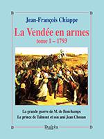 La Vendée en armes, Jean-François Chiappe, trois volumes, éditions Dualpha, collection « Vérités pour l'Histoire », tome 1.