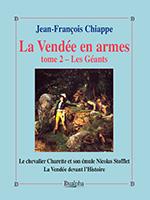 La Vendée en armes, Jean-François Chiappe, trois volumes, éditions Dualpha, collection « Vérités pour l'Histoire », tome 2.