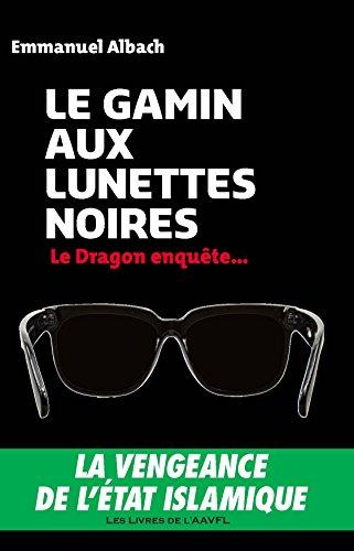 Le gamin aux lunettes noires, Emmanuel Albach, roman policier, Éditions DLV.