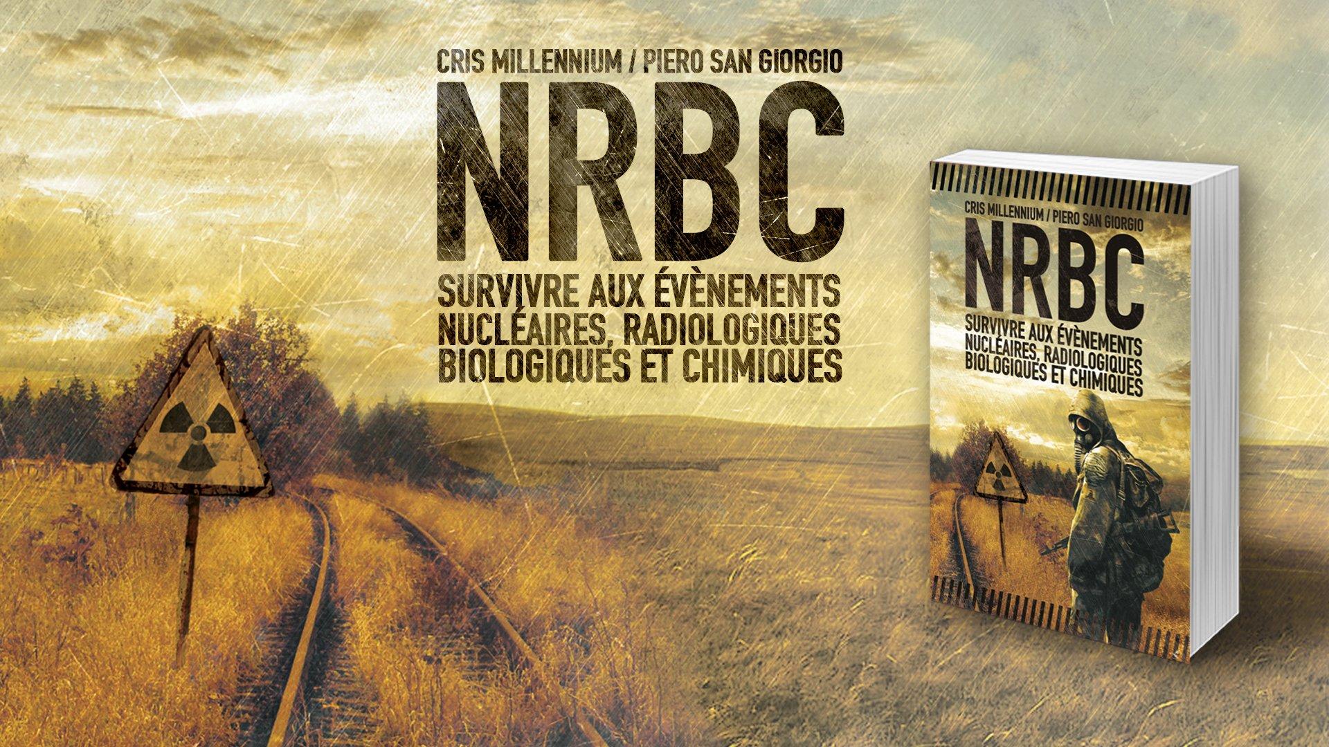 """""""NRBC"""" : un ouvrage de Cris Millennium et de Piero San Giorgio (Le retour aux sources)."""